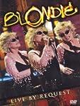 Blondie : Live by request
