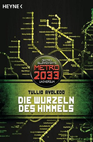die-wurzeln-des-himmels-metro-2033-universum-roman