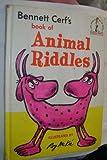 Bennett Cerf's Book of Animal Riddles (0394900340) by Cerf, Bennett