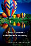 img - for Assertiveness, Individuation & Autonomy: An Assertiveness Training Manual book / textbook / text book
