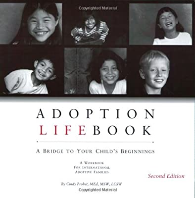 Adoption Lifebook: A Bridge to Your Child's Beginnings