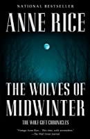 The Wolves of Midwinter: The Wolf Gift Chronicles