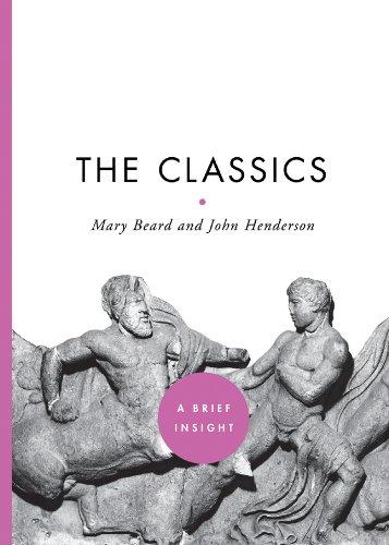 The Classics (A Brief Insight), Mary Beard, John Henderson