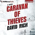 Caravan of Thieves   David Rich