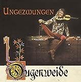 Ungezwungen by OUGENWEIDE (2007-07-17)