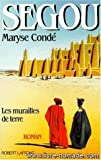 Segou: Les Murailles De Terre (Chemins d'identite) (French Edition) (222101197X) by Conde, Maryse