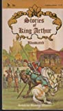 Stories of King Arthur Illustrated