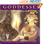 Goddesses: Ancient Wisdom for Times O...