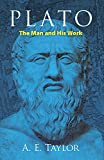 Plato: The Man and His Work (Dover Books on Western Philosophy)