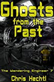 Ghosts from the Past (The Wandering engineer Book 7) (English Edition)