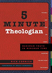 5 Minute Theologian, Maximum Truth in Minimum Time