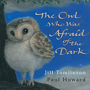 The Owl Who was Afraid of the Dark Audiobook