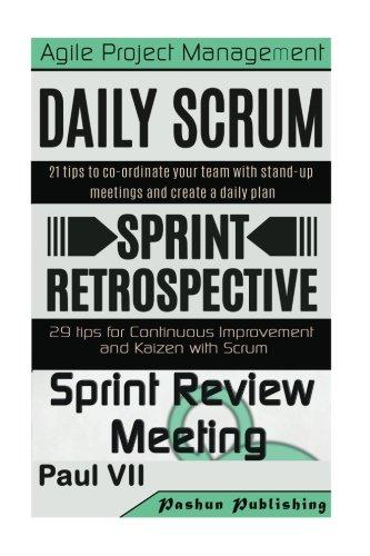 Scrum Master: Scrum Events, Daily Scrum, Agile Retrospectives, Sprint Review (scrum master, scrum, agile development, agile software development) (Management Development Books compare prices)
