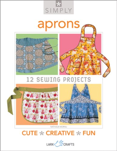Simply Aprons: 12 Sewing Projects