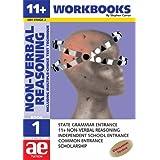 11+ Non-verbal Reasoning: Workbook Bk. 1: Including Multiple Choice Test Technique (11+ Verbal Reasoning Workbooks for Children)by Stephen C. Curran