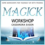 Magick Workshop | Cassandra Eason