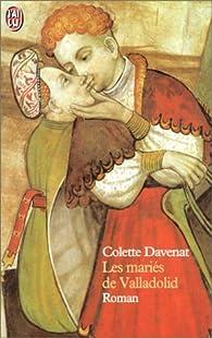 Les Mariés de Valladolid par Colette Davenat