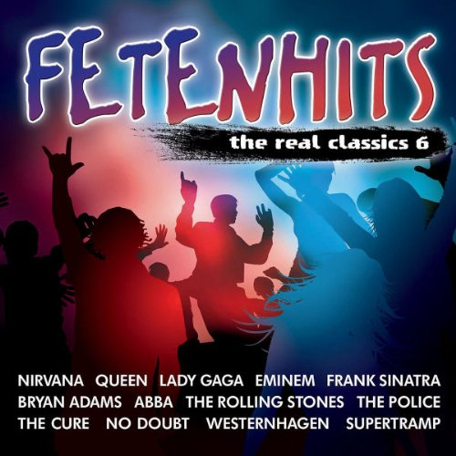 VA-Fetenhits The Real Classics 6-2CD-FLAC-2011-CUSTODES Download