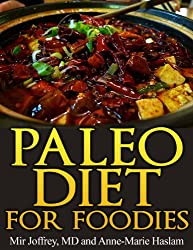 Paleo Diet for Foodies (English Edition)