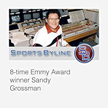 Behind the Scenes: Sandy Grossman Radio/TV Program by Ron Barr, Sandy Grossman Narrated by Ron Barr