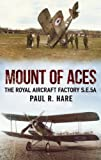 img - for Mount of Aces: The Royal Aircraft Factory S.E.5a book / textbook / text book