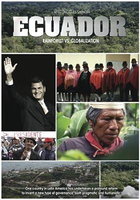 Ecuador: Rainforest vs. Globalization (English Subtitled)