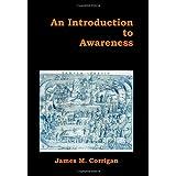 An Introduction to Awareness ~ James M. Corrigan