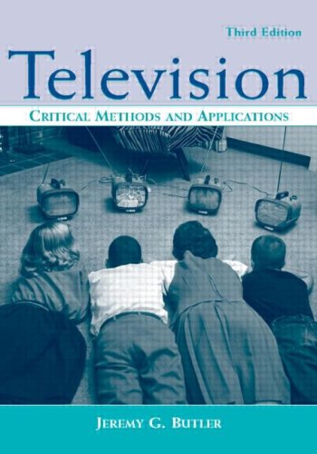 Television: Critical Methods and Applications (Routledge...