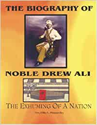 Noble drew ali the exhuming of a nation
