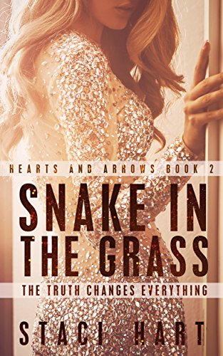 Snake in the Grass (Hearts and Arrows 2) (Good god series) PDF