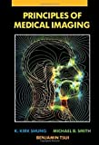 img - for Principles of Medical Imaging by K. Kirk Shung (1992-09-10) book / textbook / text book