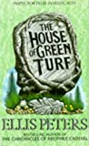 The House of Green Turf (0708854257) by Peters, Ellis