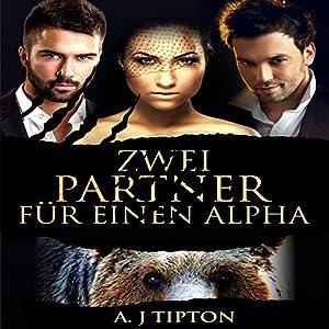 Zwei Partner für einen Alpha Hörbuch