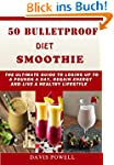 50 BULLETPROOF DIET SMOOTHIE:: The Ul...