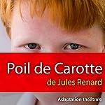 Poil de Carotte | Jules Renard