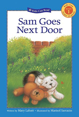 sam-goes-next-door-kids-can-read-by-mary-labatt-2006-08-01