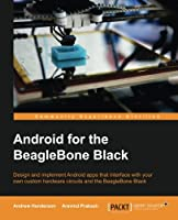 Android for the BeagleBone Black Front Cover