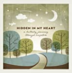 Hidden In My Heart: A Lullaby Journey...