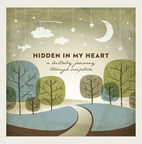 Hidden-In-My-Heart-A-Lullaby-Journey-Through-Scripture