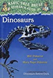 Dinosaurs: A Nonfiction Companion to Dinosaurs Before Dark (Magic Tree House Research Guide)