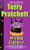 Wyrd Sisters (Turtleback School & Library Binding Edition) (Discworld) (0613572971) by Terry Pratchett