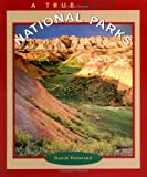 National Parks (True Books: National Parks) (0516273213) by Petersen, David