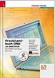 Praxishandbuch CRW mit BMD NTCS II/2 HAK/HAS inkl. DVD