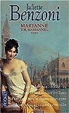 echange, troc Juliette Benzoni - Marianne, tome 4 : Toi Marianne