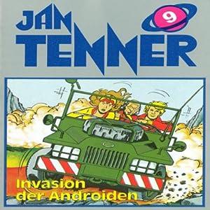 Invasion der Androiden (Jan Tenner Classics 9) Hörspiel