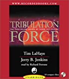 Tribulation Force : The Continuing Drama of Those Left Behind (Left Behind #2)