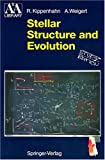img - for Stellar Structure and Evolution (Astronomy and Astrophysics Library) book / textbook / text book