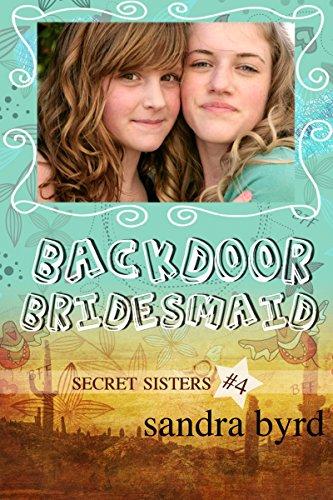 Free Kindle Book : Secret Sisters #4: Backdoor Bridesmaid