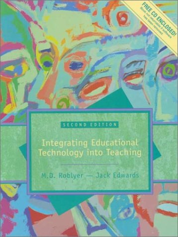 Multimedia Edition of Integrating Educational Technology Into Teaching (2nd Edition)