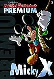 Lustiges Taschenbuch Premium 03: Micky X